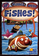 If Wishes Were Fishes! (2007)
